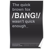 THE QUICK BROWN FOX Poster