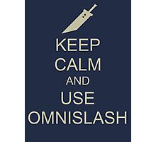 KEEP CALM AND USE OMNISLASH Photographic Print