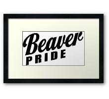 Beaver Pride! Framed Print