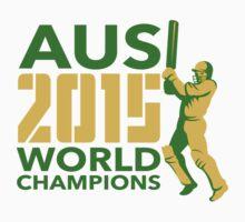 Australia AUS Cricket 2015 World Champions by patrimonio