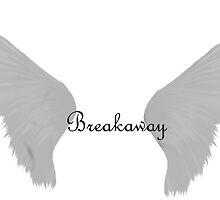Breakaway  by HeavenAngel12