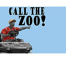 CALL THE ZOO! Photographic Print