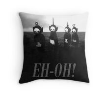 Creepy Teletubbies - say Eh-Oh! Throw Pillow