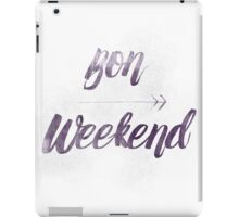 Bon Weekend Grungy lettering iPad Case/Skin