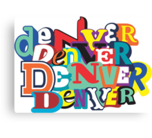 DENVER! Canvas Print