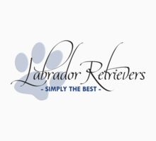 Labrador Retrievers - Simply The Best by Helen Green