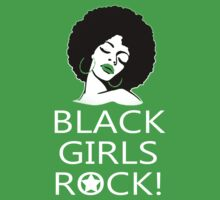 Black Girls Rock - Funny Tshirts by custom333