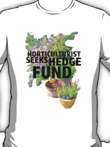 Horticulturist Seeks Hedge Fund T-Shirt