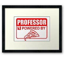 professor powered by piza Framed Print