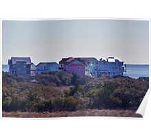 The colorful soundfront homes of Kinnakeet Shores in Avon, North Carolina. Poster