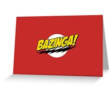 Bazinga Greeting Card