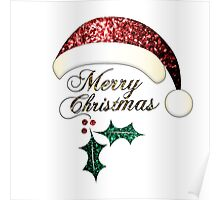 Merry Christmas Santa hat with red, gold and green sparkles Poster