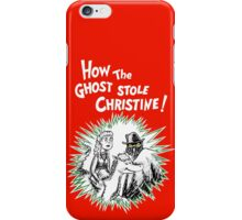 How the Ghost Stole Christine iPhone Case/Skin