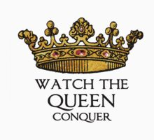 Watch the QUEEN Conquer (Crowing Glory Ver2) by K Thomson