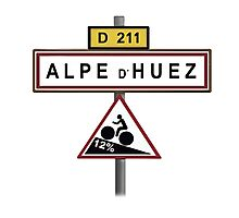 Alpe D'Huez Cycling Gradient Road Signs  Photographic Print