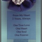 From My Heart 2 Yours, Always2 Bookmark by LadyRm