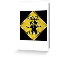 Brick Badass Crossing (Worn Sign) Greeting Card