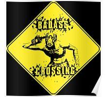 Badass Crossing Poster
