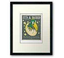 It's a bird! Framed Print