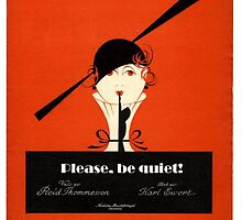 Please, be quiet! by musicmanmatt
