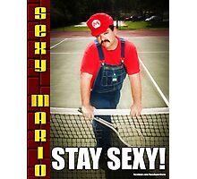 SexyMario MEME - Stay Sexy 2 Photographic Print