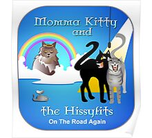 Momma Kitty and The Hissyfits Poster