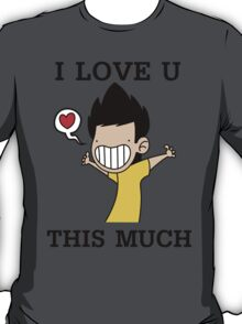 I Love U This Much T-Shirt