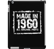 Made In 1960 All Original Parts - Funny Tshirts iPad Case/Skin