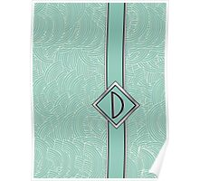 1920s Blue Deco Swing with Monogram letter D Poster