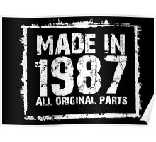 Made In 1987 All Original Parts - Funny Tshirts Poster