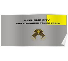 Republic City Metalbending Police Force Poster
