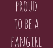 proud to be a fangirl by FandomizedRose