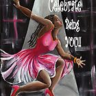 Celebrate You Being YOU!! by Sharon Elliott-Thomas