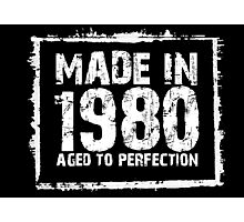 Made In 1980 Aged To Perfection - Tshirts & Hoodies Photographic Print