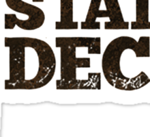 state of decay logo Sticker