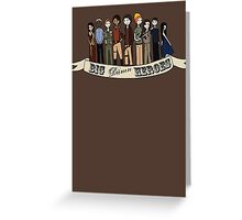 Big Damn Heroes Greeting Card