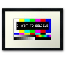 I want to believe - TV Framed Print