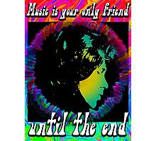 MUSIC IS YOUR SPECIAL FRIEND - bright color Photographic Print