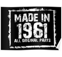 Made In 1961 All Original Parts - Custom Tshirts Poster