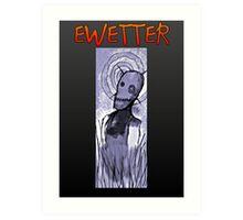 EWETTER COVER DESIGN Art Print