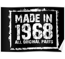 Made In 1968 All Original Parts - Custom Tshirts Poster