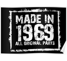 Made In 1969 All Original Parts - Custom Tshirts Poster
