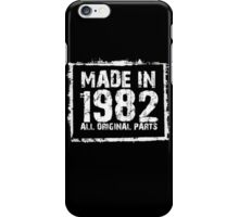 Made In 1982 All Original Parts - Custom Tshirts iPhone Case/Skin