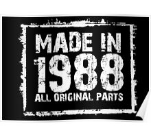 Made In 1988 All Original Parts - Custom Tshirts Poster