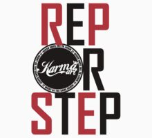 REP OR STEP PT 2 by KARMA TEES karma view photography