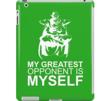 Picollo - My Greatest Opponent Is Myself iPad Case/Skin