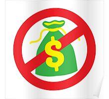 NO MONEY poor bags Poster