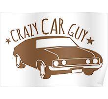 Crazy Car Guy Poster