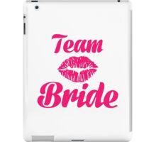 Team bride kiss iPad Case/Skin