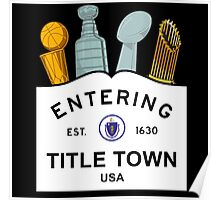 Title Town - Boston, MA - Trophy Version Poster